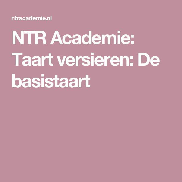 NTR Academie: Taart versieren: De basistaart