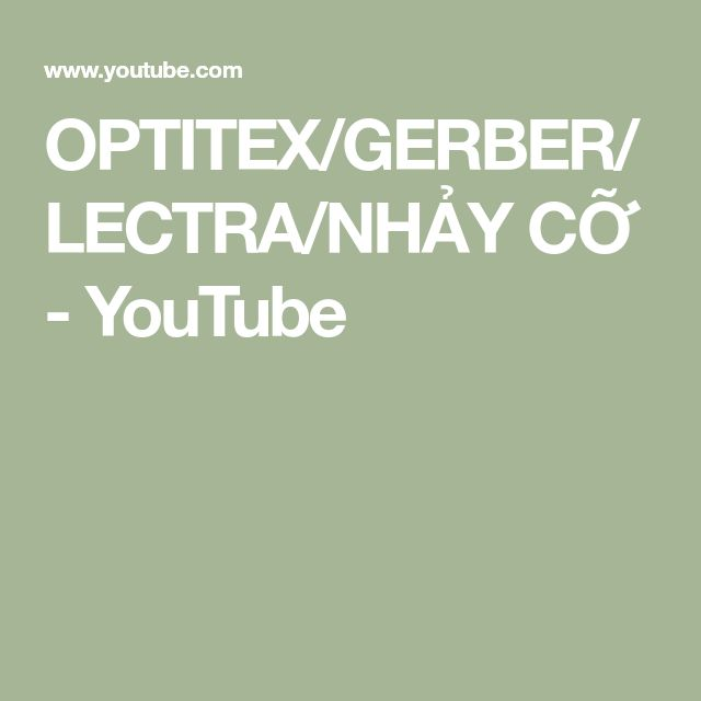 OPTITEX/GERBER/LECTRA/NHẢY CỠ - YouTube