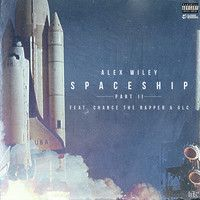 Alex Wiley: Spaceship II feat Chance The Rapper & GLC by Closed Sessions on SoundCloud