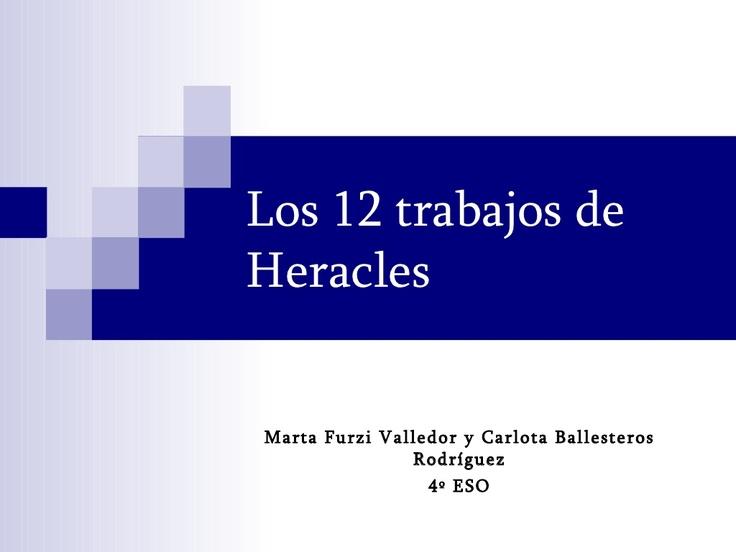 Los Doce Trabajos de Hércules.