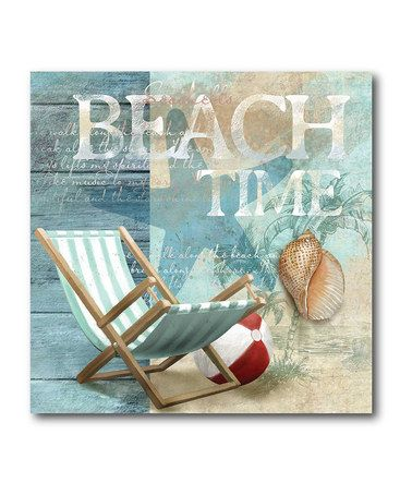 Take a look at this Beach Time Canvas Art by COURTSIDE MARKET on #zulily today!