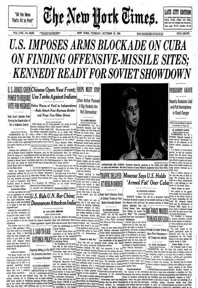 Cuban Missile Crisis in the New York Times, October 1962 des de entonces tienen un enorme bloqueo