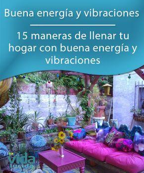 Buenas vibraciones en el hogar