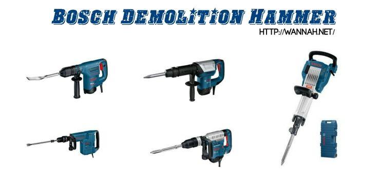 Bosch Demolition Hammer - Wannah Enterprise