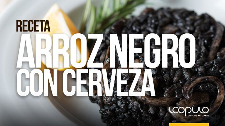 Como buen amante de la cerveza que soy, los platos que se elaboran con esta bebida son mis favoritos. Tengo especial predilección por este arroz negro a la cerveza artesanal. Primero porque es muy fácil de preparar, segundo porque está exquisito y tercero porque es un plato muy original para ocasiones especiales.