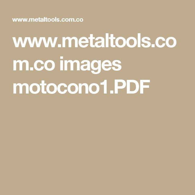 www.metaltools.com.co images motocono1.PDF