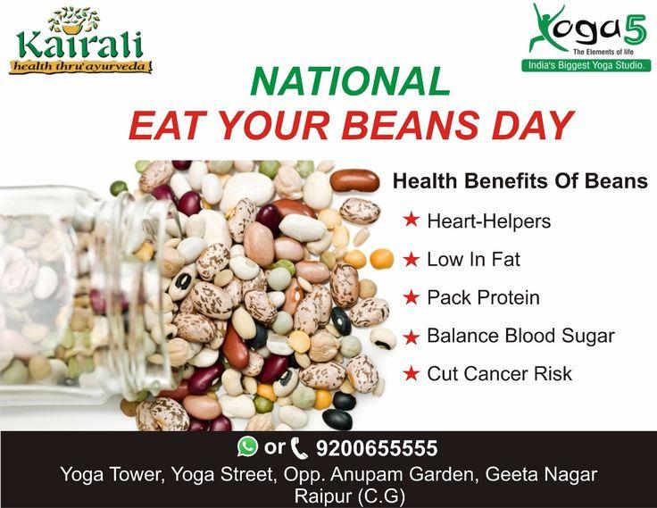 Happy National Eat Your Beans Day. #yoga5, #Raipur, #Chhattisgarh, #Kairali, #Nationaleatyourbeansday, #health