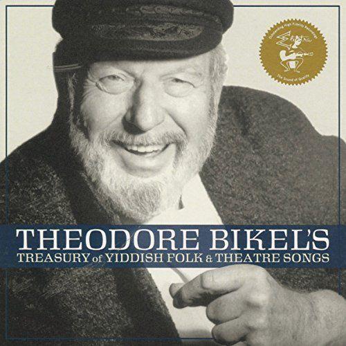 Theodore Bikel: Theodore Bikels Treasury of Yiddish Folk & Theatre Songs. CD