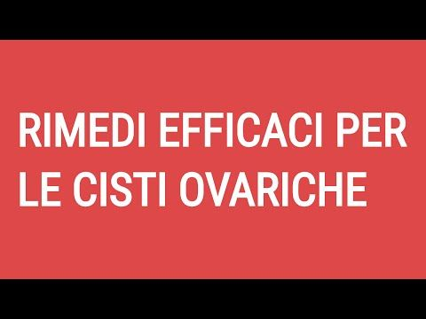 Cisti Ovariche Rimedi Naturali Efficaci: https://www.youtube.com/watch?v=XdOwx8UnBKY