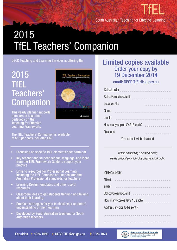 The TfEL Teachers' Companion yearly planner supports teachers to base their pedagogy on the Teaching for Effective Learning Framework.  Order by 19 Dec 2014.  Fill out the order form and fax it to us or email your name and postal address to DECD.TfEL@sa.gov.au and you'll receive your copy along with an invoice. If you do it ASAP you'll get your copy in early January.  Email/Inquiries: DECD.TfEL@sa.gov.au