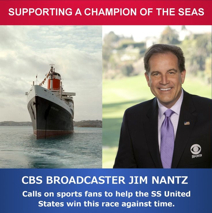 CBS Broadcaster Jim Nantz Endorses Effort To Save The SS United States