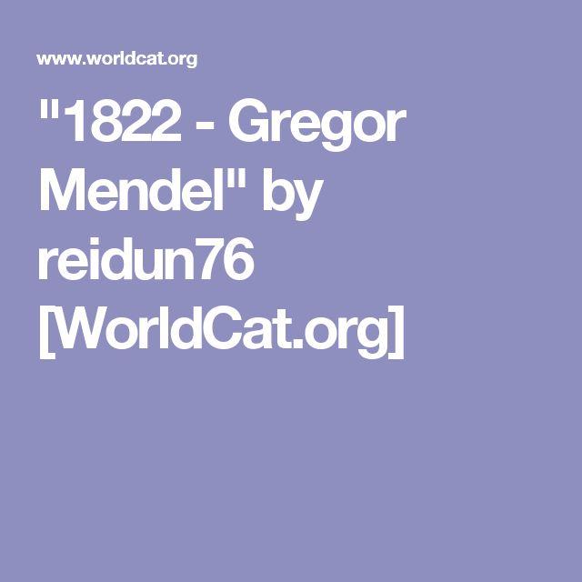"""1822 - Gregor Mendel"" by reidun76 [WorldCat.org]"