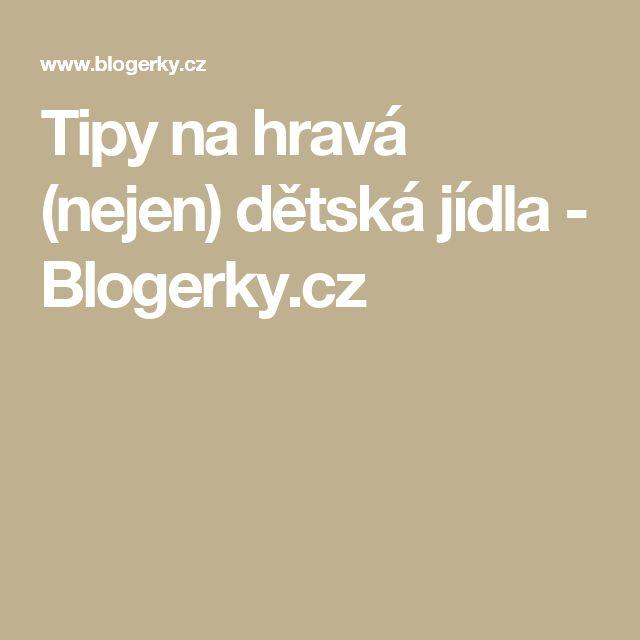 Tipy na hravá (nejen) dětská jídla - Blogerky.cz