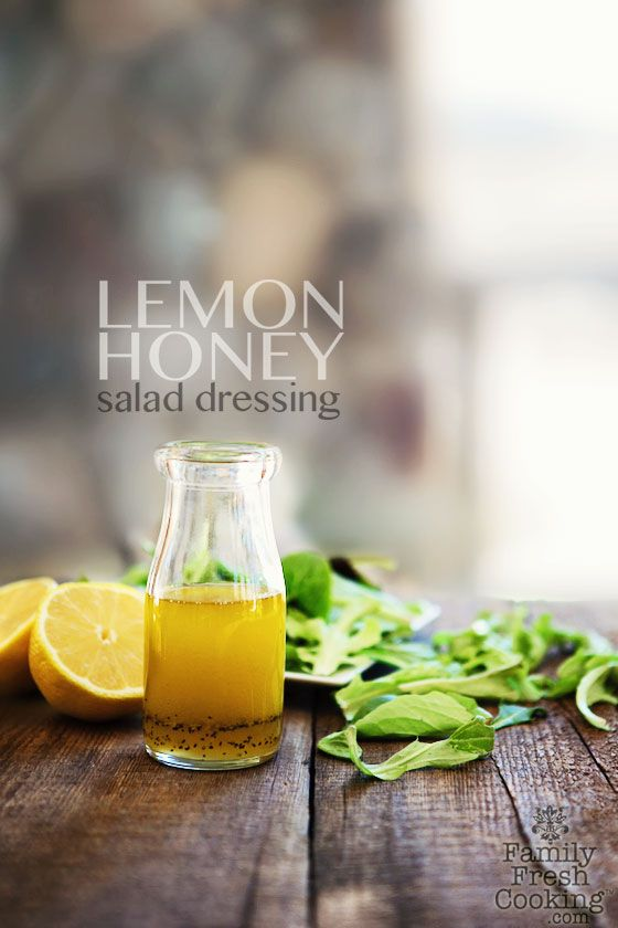 Lemon Honey Salad Dressing via Family Fresh Cooking #healthy