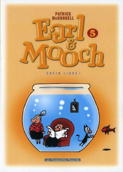Earl & Mooch tome 5, Patrick Mc Donnell