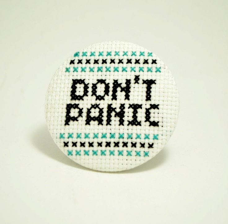 Don't Panic 'Hitchhikers' Inspired Giant Cross Stitch Badge/Button. £3.00, via Etsy.