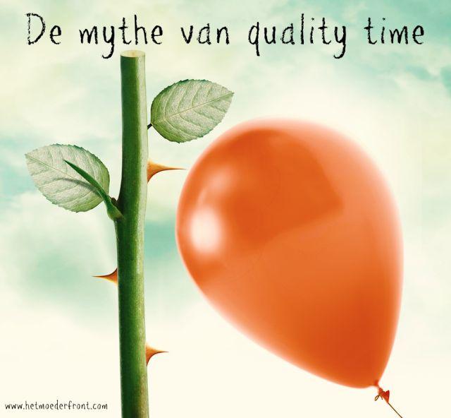 De mythe van 'quality time'