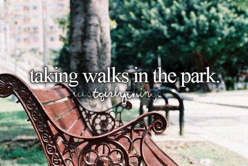 Taking walks in the park.