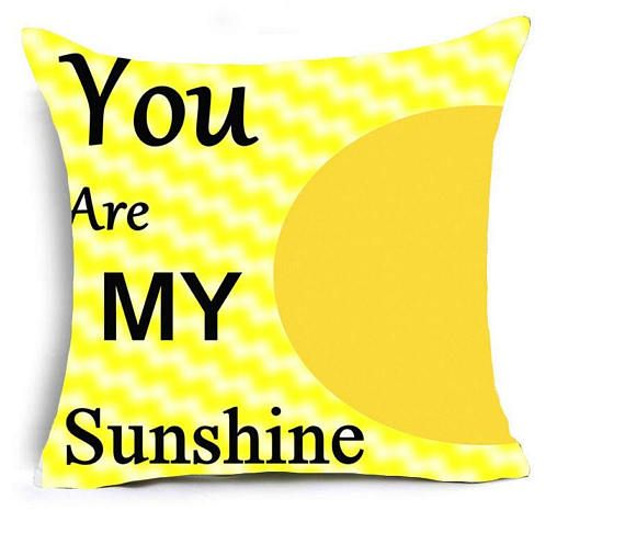 You are my sunshine beautiful pillow cover for baby kids.