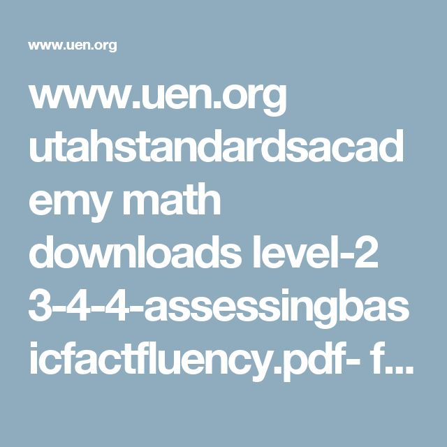 www.uen.org utahstandardsacademy math downloads level-2 3-4-4-assessingbasicfactfluency.pdf- for math journaling question prompts