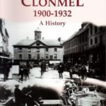 Clonmel1900-1932By Dr Sean O'Donnell New  First edition Hardback 438 pages with illustrations     This book is a sequel to Clonmel 1840-1900: Anatomy of an Irish Town, an earlier work by the same author. A span of thirty two years is but an instant in history. Yet those years, 1900-1932,