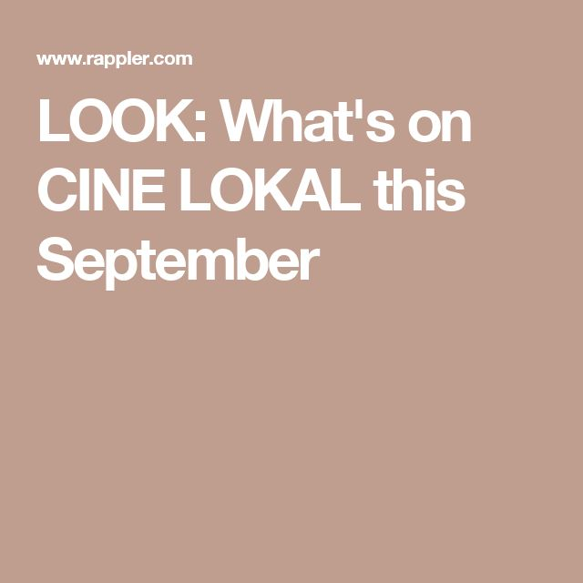 LOOK: What's on CINE LOKAL this September