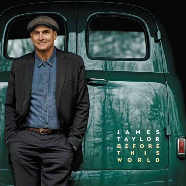 Before This World #JamesTaylor