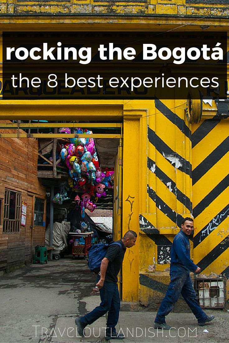 the 8 very best travel experiences in Bogotá, Colombia