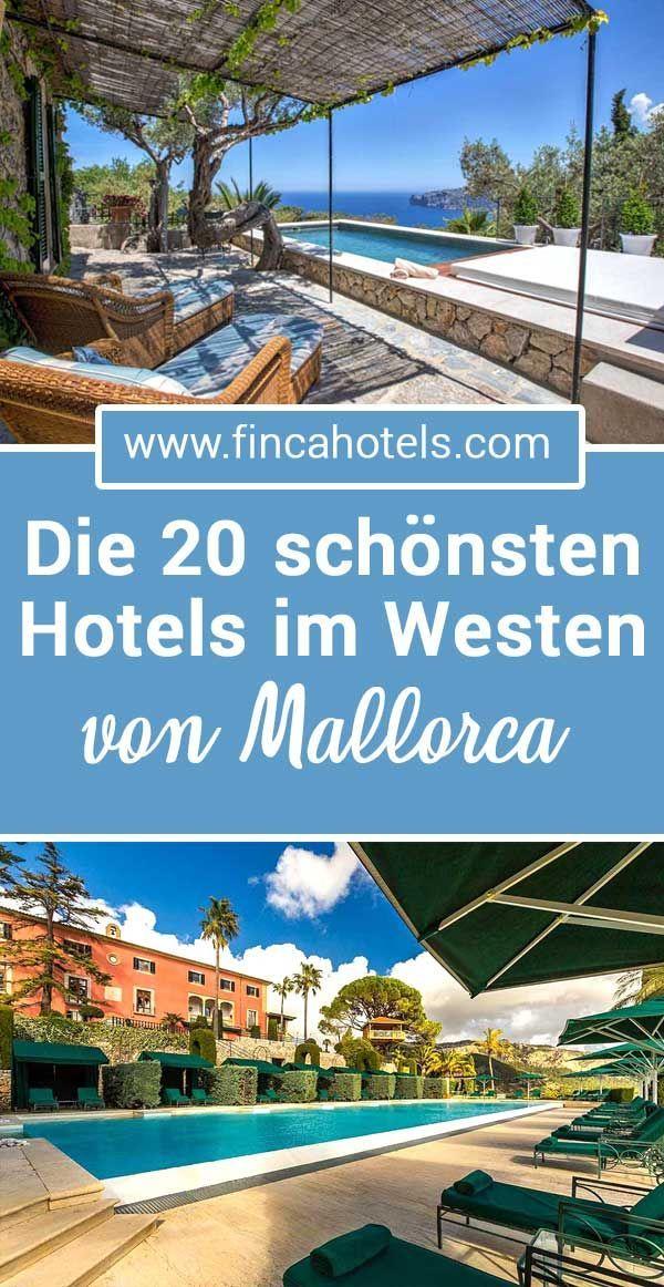 Die 20 Schonsten Hotels Im Westen Mallorcas Damit Dein