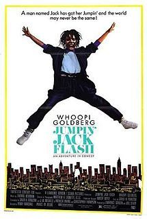 Jumping Jack Flash- I think this is my favorite Whoopi Goldberg movie. Hilarious through the whole thing.