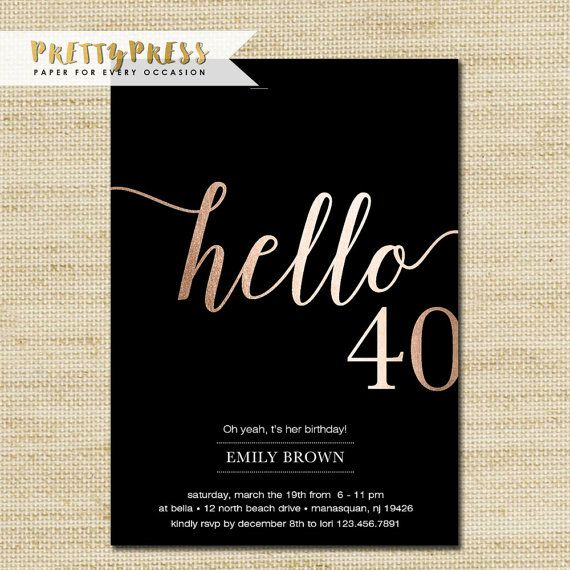 40th Birthday Invitations Modern Faux Gold Foil Hello 40 Fortieth Cards Eco Friendly FREE PRIORITY SHIPPING Or DiY Printable
