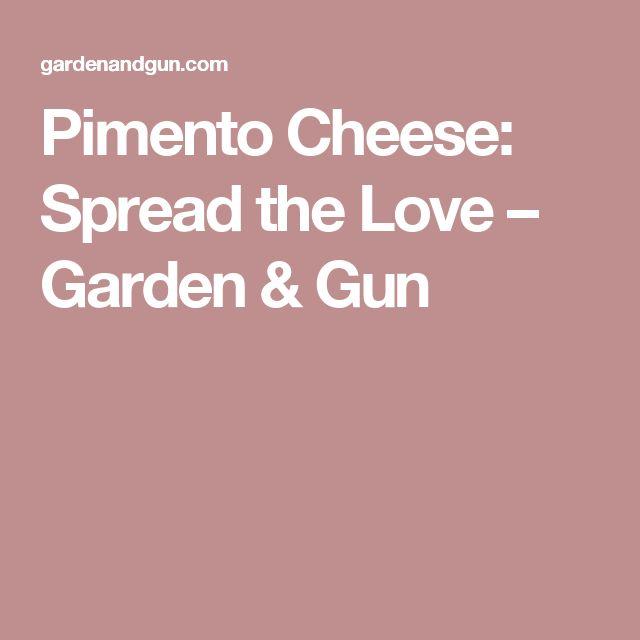 Pimento Cheese: Spread the Love – Garden & Gun