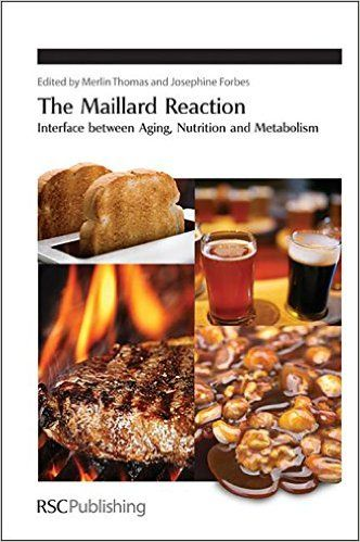 The Maillard Reaction: Interface between Aging (Special Publications): 9781849730792: Medicine & Health Science Books @ Amazon.com