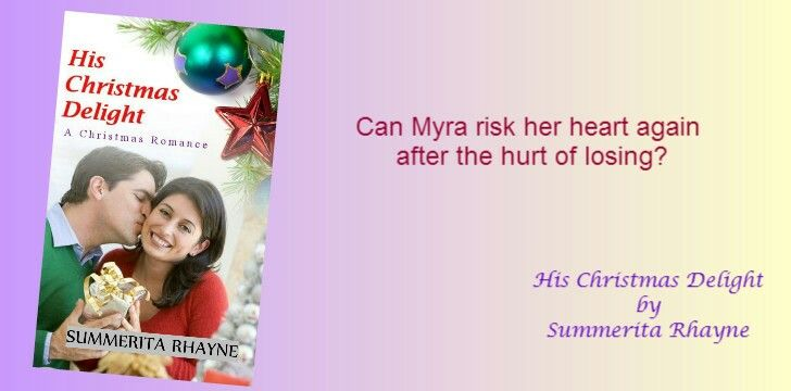 An #excerpt from newly released romance His Christmas Delight and a #giveaway  http://summeritarhayne.com/2016/04/01/giveaway-for-hischristmasdelight-hcd-newrelease-romance/