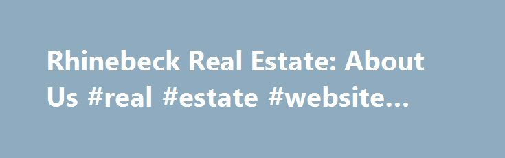 Rhinebeck Real Estate: About Us #real #estate #website #design http://real-estate.remmont.com/rhinebeck-real-estate-about-us-real-estate-website-design/  #rhinebeck ny real estate # Rhinebeck Real Estate.com was founded and developed by James S. Ettenson. Jim has held his real estate license since 1992, and is the principal broker and owner of J. Ettenson Realty in the village of Rhinebeck, New York. Jim is a Hudson Valley native. With the exception of his college… Read More »The post…