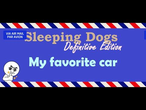 [1:52]My favorite car - Sleeping Dogs: Definitive Edition