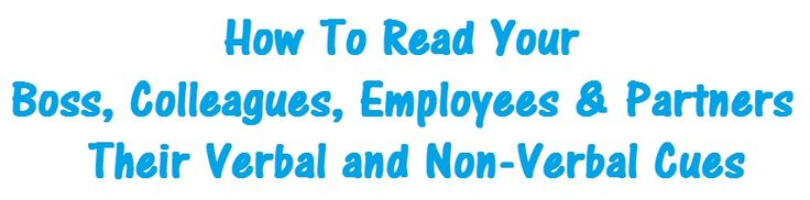 How To Read The Verbal And Non-Verbal Cues Of Your Boss  Effectively #Deal With #Passive #Aggressive #Behavior. Snuff Out The Flames Of #Office #Deception Before They Become A 5-Alarm Blaze. Gain The Respect You Deserve. Increase #Staff #Productivity By Understanding What Motivates Them. Speed-Read Your #Colleagues For Success. What Would You Pay To Detect Subtle Hints From Your #Boss And Your #Employees?