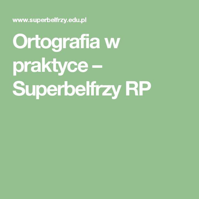 Ortografia w praktyce – Superbelfrzy RP