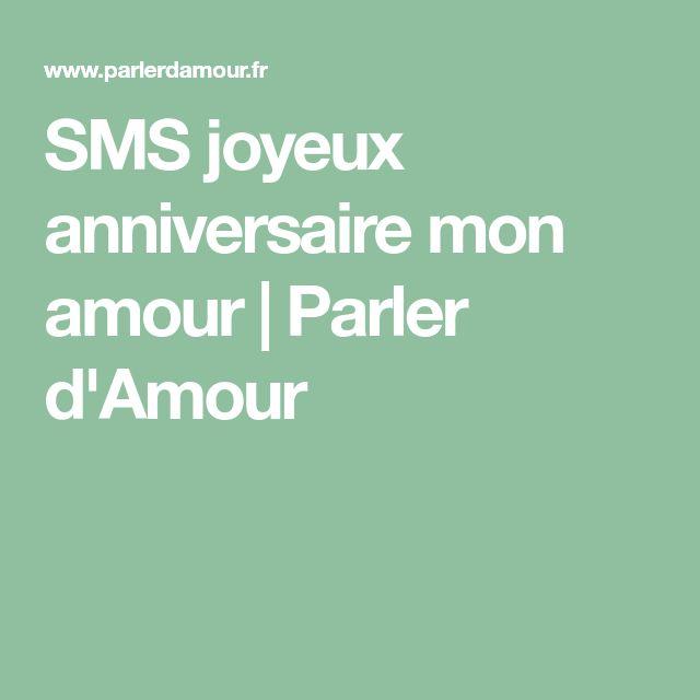 SMS joyeux anniversaire mon amour | Parler d'Amour