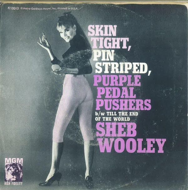 Sheb Wooley - Skin Tight, Pin Striped, Purple Pedal Pushers (Vinyl) at Discogs