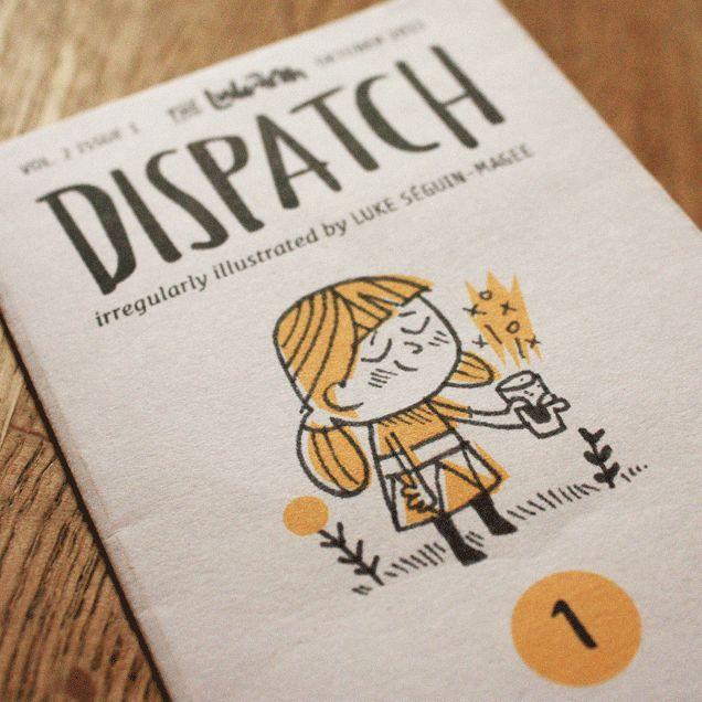 Dispatch 1 Doodle Zine, by Luke Seguin-Magee