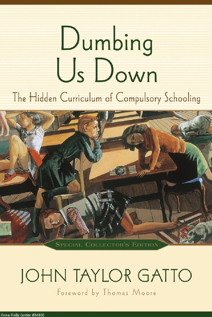 116 best books worth reading images on pinterest book clubs dumbing us down the hidden curriculum of compulsory schooling anniversary edition john taylor gatto thomas moore am fandeluxe Images