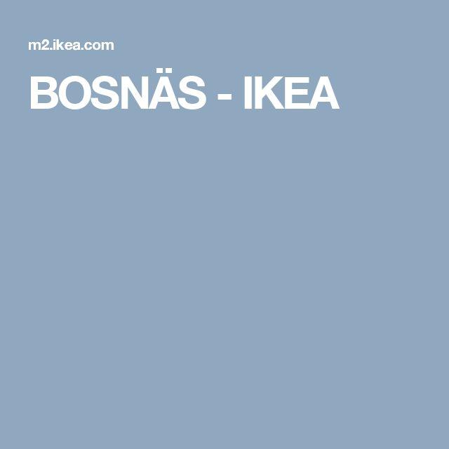 BOSNÄS - IKEA
