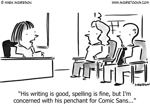 comic sans essay Nothing is particularly wrong with impact or comic sans as fonts per se, but there is a huge deal wrong with using them in every situation the home 10 iconic fonts and why you should never use them by wdd staff | feb 28, 2011 we.