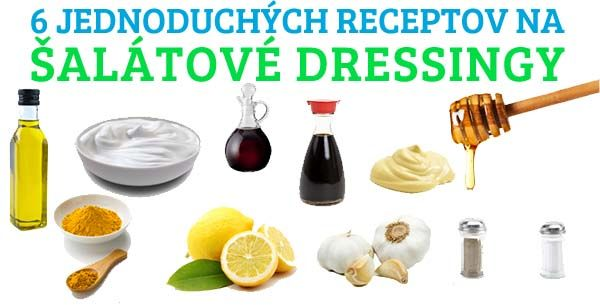 Hľadáte spôsob, ako nahradiť Vaše kupované šalátové dressingy, ktoré majú vysoký obsah kalórií? Máme pre Vás jednoduché zdravé recepty na šalátové dressingy