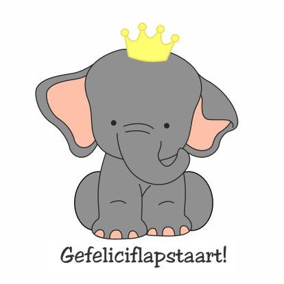 Gefeliciflapstaart - by GIJNig - Verjaardagskaarten - Kaartje2go - olifant - kroon - baby - gefeliciteerd - kaarten - lief - schatig - liefs - geboren - zoon - dochter - broertje - zusje - Esther van Gijn