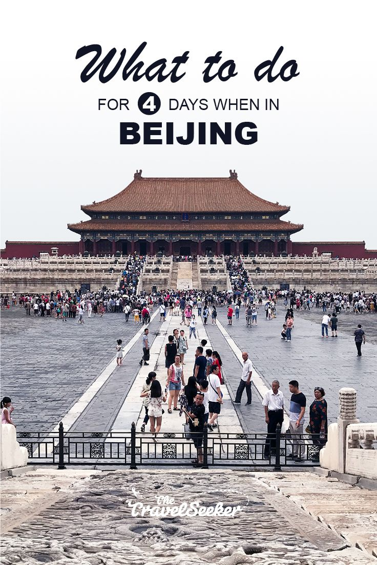 A quick guide on what to do in Beijing for 4 Days, from the Great Wall to the Forbidden City