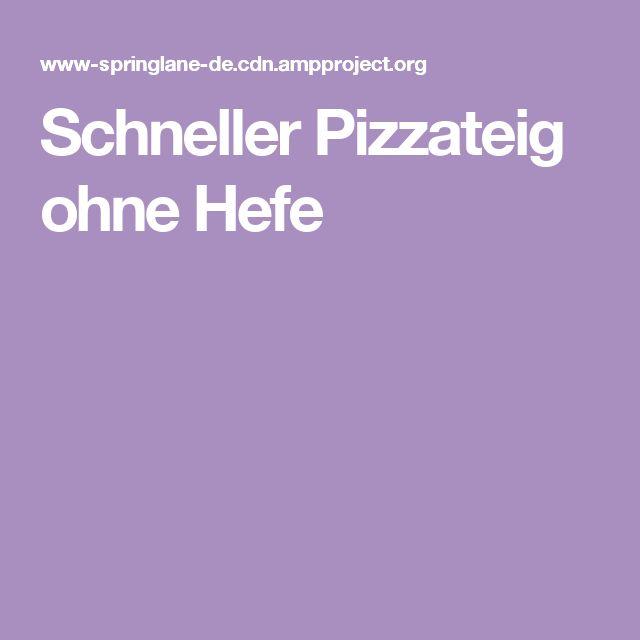 Schneller Pizzateig ohne Hefe