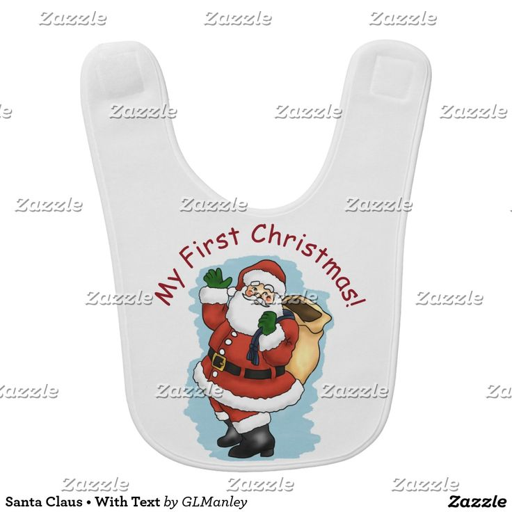 "Bib • Santa Claus • With Text ""My First Christmas"" • Personalize the text with your own words or just change the font style, size, and color • Gina Lee Manley ©gleem"