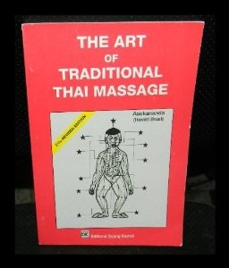 encyclopedia of thai massage a complete guide to traditional thai massage therapy and acupr.